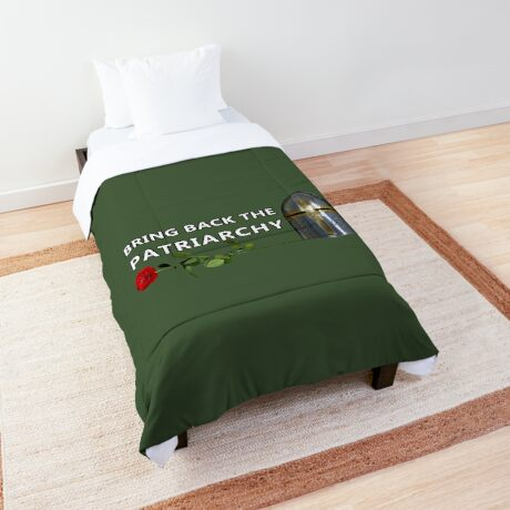 Bring Back the Patriarchy Comforter