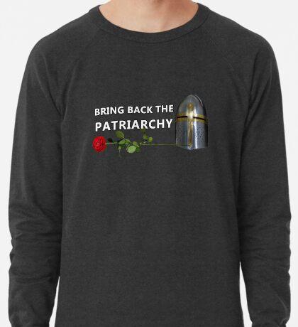 Bring Back the Patriarchy Lightweight Sweatshirt
