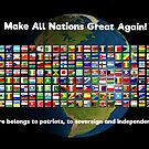Make All Nations Great Again! by GreatAwokening