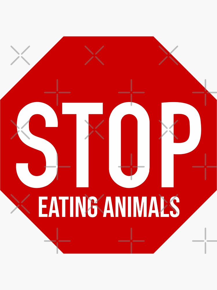 STOP EATING ANIMALS by with-theanimals