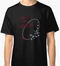 This is my Design. Classic T-Shirt