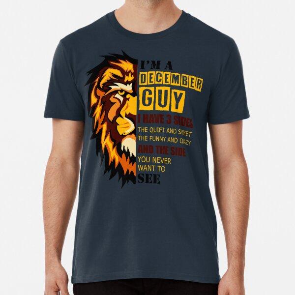 Soy un chico de diciembre Tengo 3 lados Diciembre Hombres cumpleaños Camiseta premium