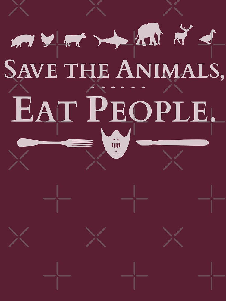 save the animals, EAT PEOPLE (2) | Women's T-Shirt