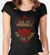 save the animals, EAT THE RUDE Women's Fitted Scoop T-Shirt