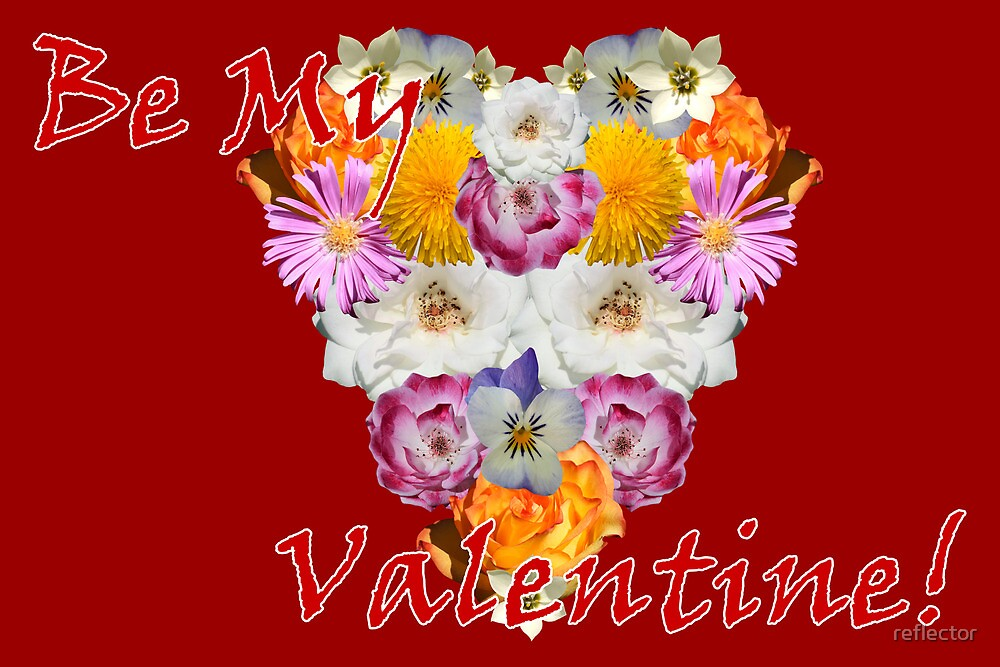 Be My Valentine by reflector