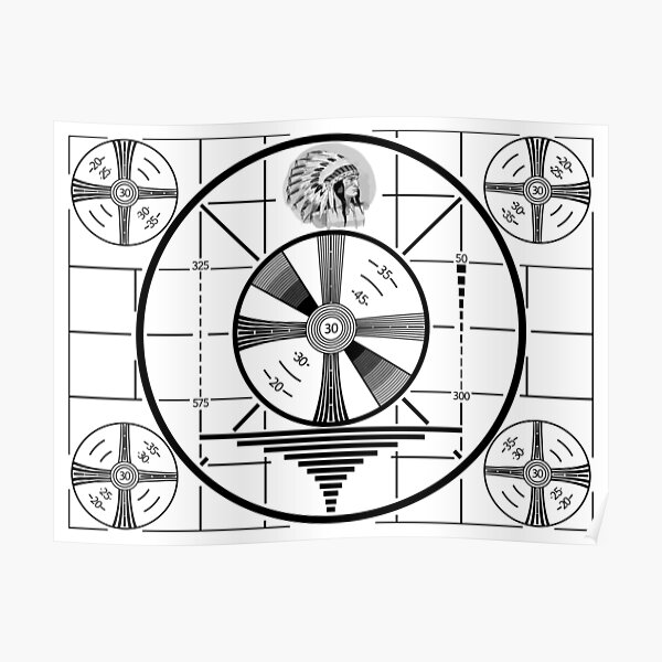 Indian Head Test Pattern poster Poster