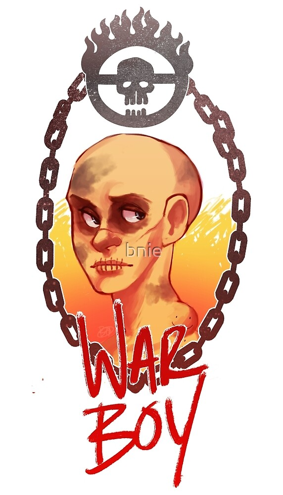 War Boy  by bnie