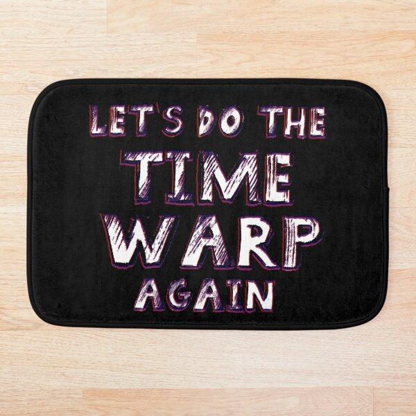 Let's do the Time Warp Again Bath Mat
