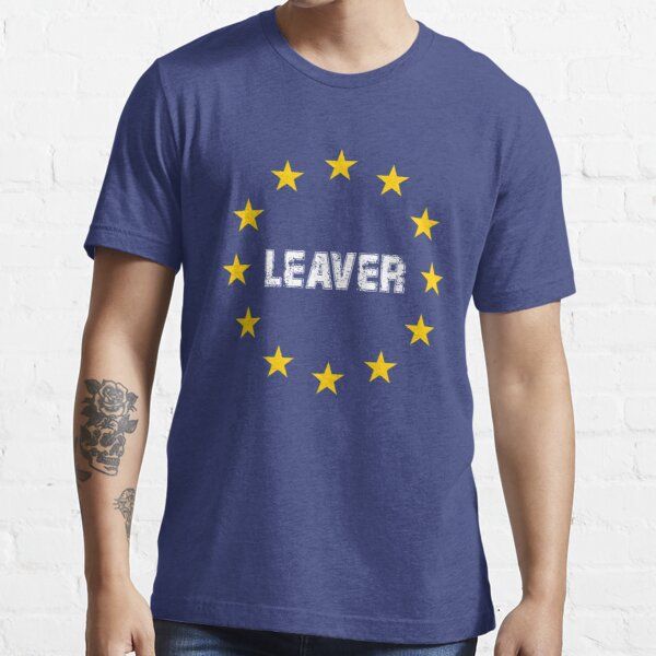 Brexit Leaver Leave Campaign Essential T-Shirt