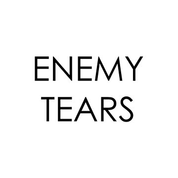 Enemy Tears by LazyDesigns