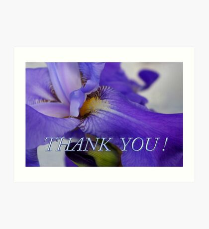 iris thank you Art Print