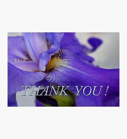 iris thank you Photographic Print