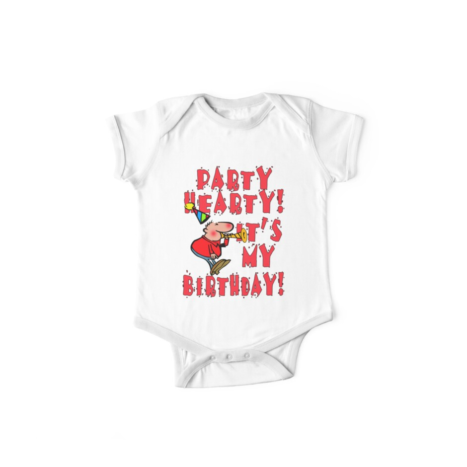 Party Hearty! It's My Birthday! by Greenbaby