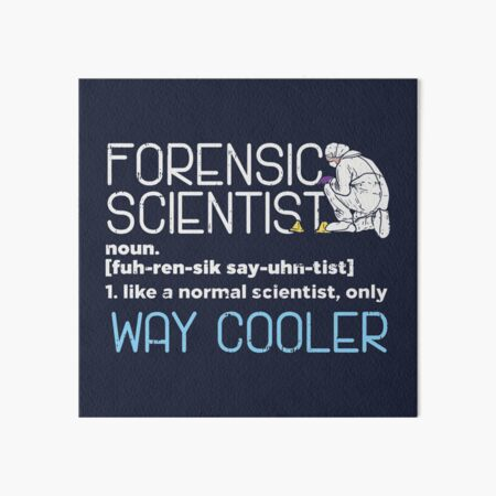 Forensic Science Technicians Wall Art Redbubble