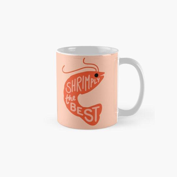 Shrimply the Best Classic Mug