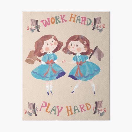 Work Hard Play Hard Art Board Print