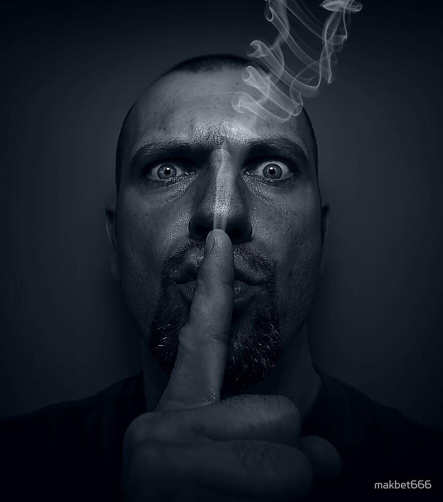 Shhhhh.....! by makbet666