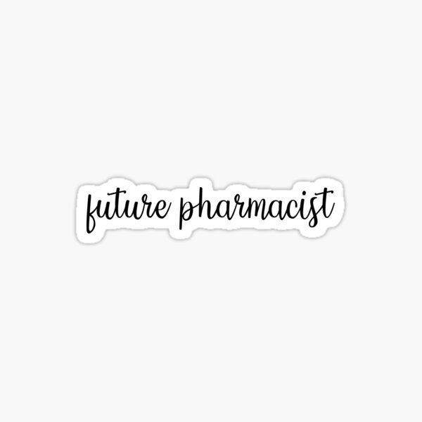 Future Pharmacist Sticker