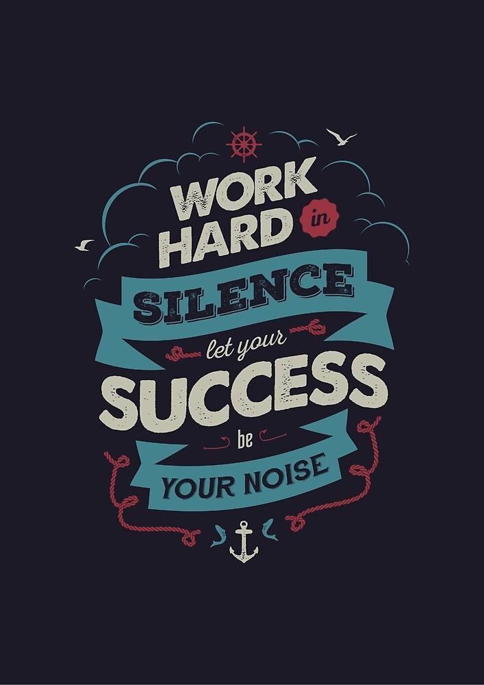 WORK HARD by snevi