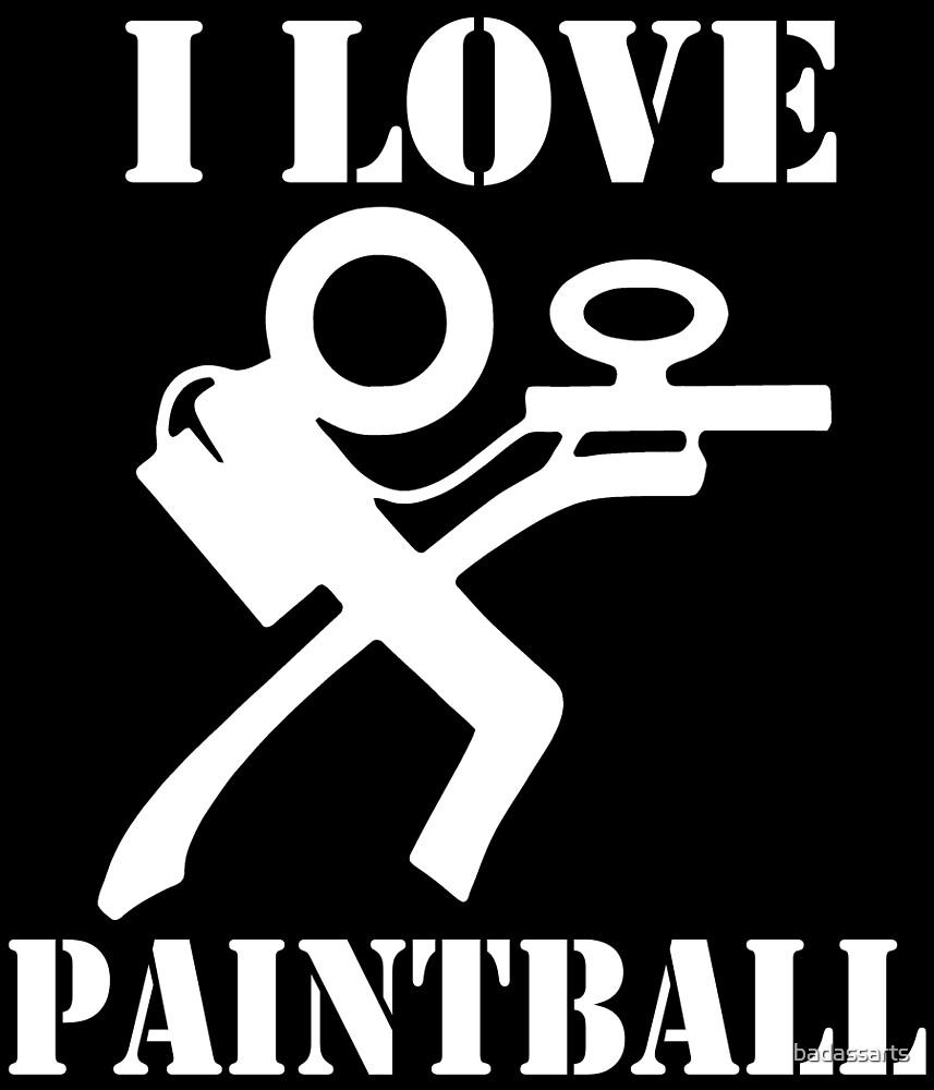 I LOVE PAINTBALL by badassarts