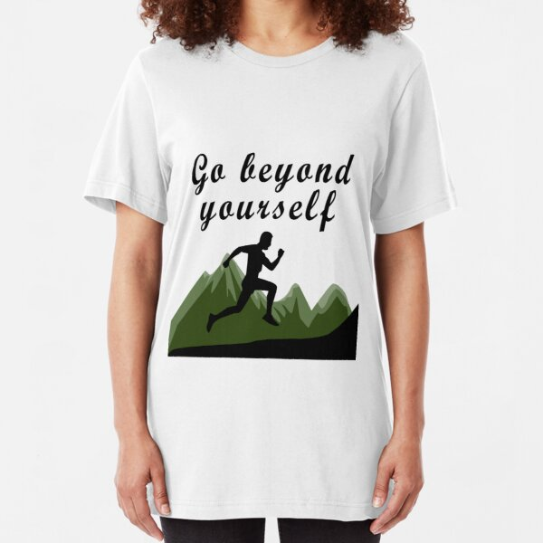 Go beyond yourself Slim Fit T-Shirt
