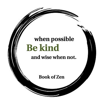 Be Kind Wisdom Quote by bookofzen