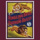 Ringling Brothers & Barnum & Bailey Vintage Poster by Carsten Reisinger