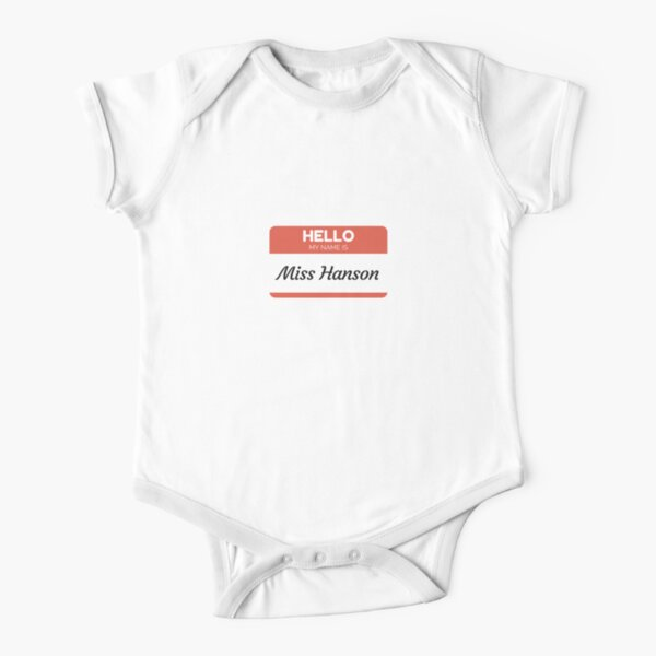 Hello My Name Is Miss Hanson - Family Name Surname Hanson Short Sleeve Baby One-Piece