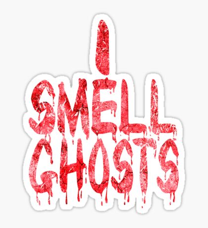 I Smell Ghosts (Bloody) Glossy Sticker