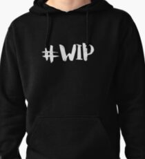 #WIP (white on black) Pullover Hoodie