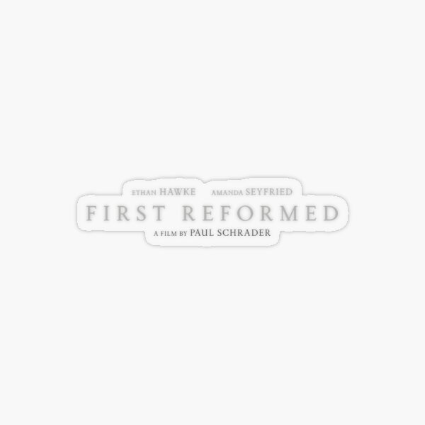 First Reformed Transparent Sticker