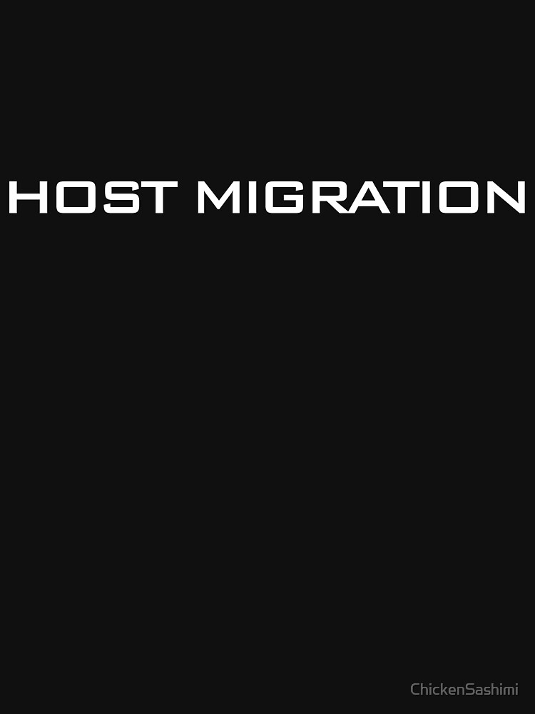 Host Migration by ChickenSashimi