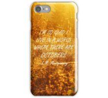 Octobers 2 iPhone Case/Skin