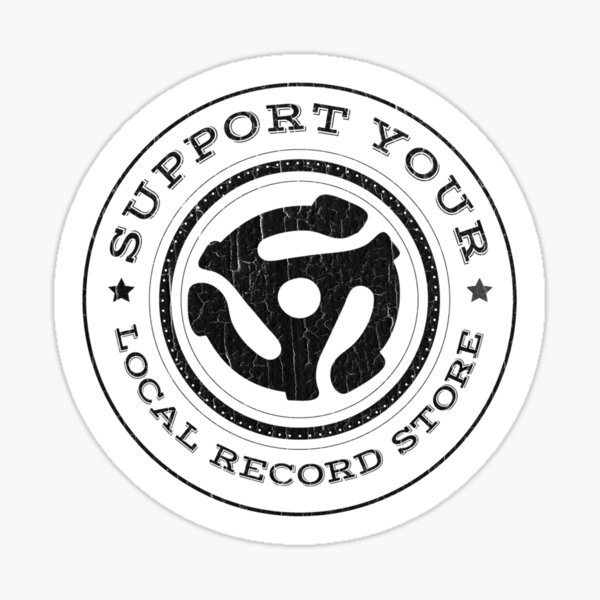 BESTSELLER: Support Your Local Record Store Sticker