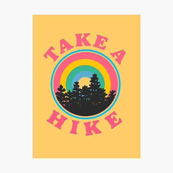 take a hike retro rainbow sticker Photographic Print