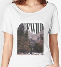 be wild Women's Relaxed Fit T-Shirt