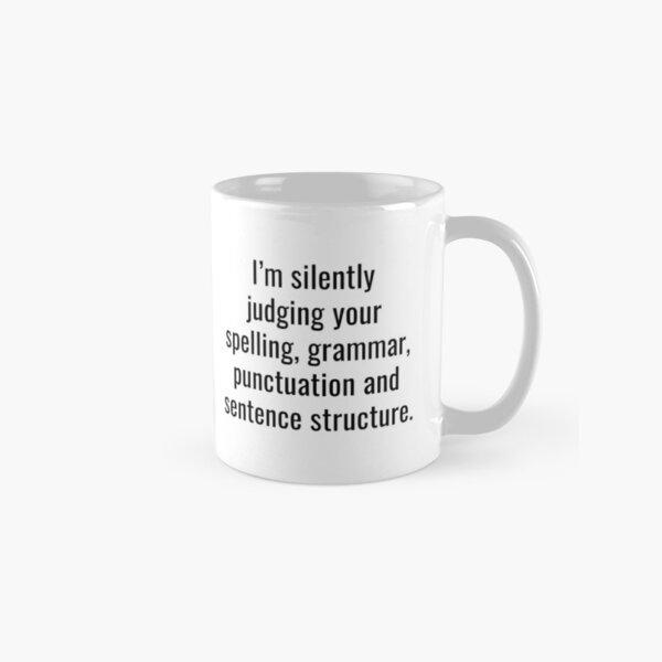 I'm Silently Judging You Classic Mug