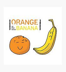 Orange is the new Banana Photographic Print