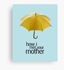 Yellow Umbrella. How I Met Your Mother. Canvas Print