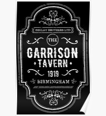 The Garrison - The Shelby Brother's Ltd Poster