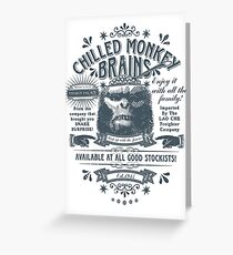 Chilled Monkey Brains Greeting Card