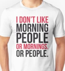 Morning People Funny Quote T-Shirt