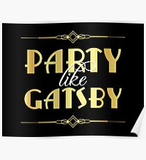 Party like Gatsby sign Poster