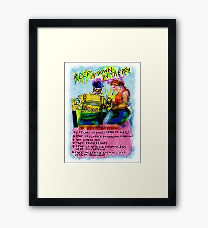 Pregnancy: Keep it Down in There! Framed Print