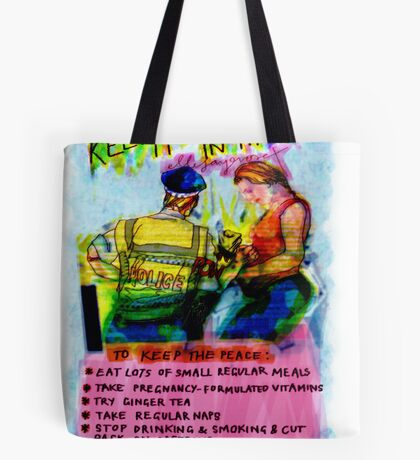 Pregnancy: Keep it Down in There! Tote Bag