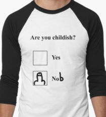 Are you childish? Black Men's Baseball ¾ T-Shirt