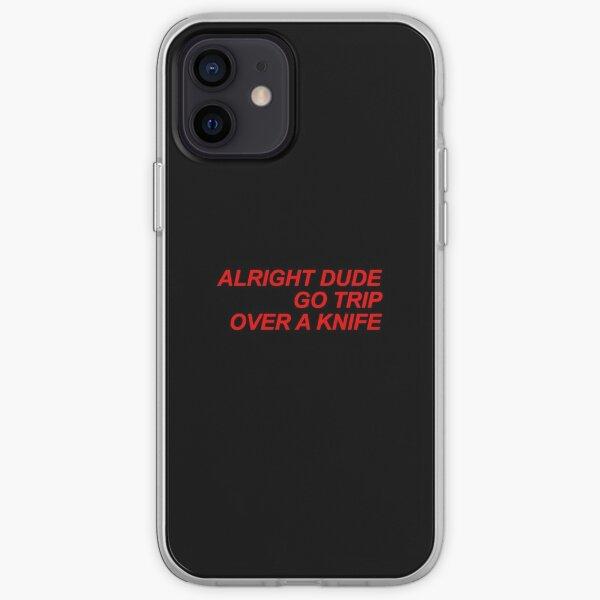 DUR DUD GO TRIP SUR UN COUTEAU Coque souple iPhone