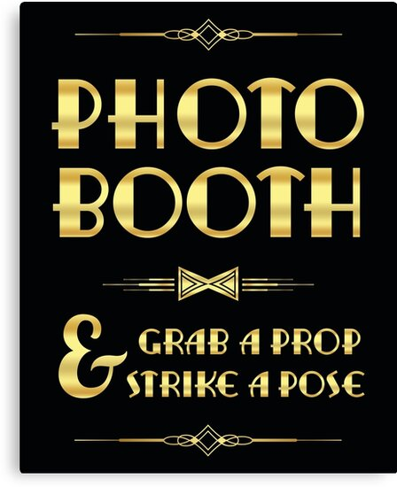 Quot Great Gatsby Party Photo Booth Sign Quot Canvas Prints By