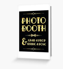 Great Gatsby party photo booth sign Greeting Card