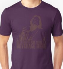 The Big Lebowski Careful Man There's A Beverage Here T-Shirt Unisex T-Shirt